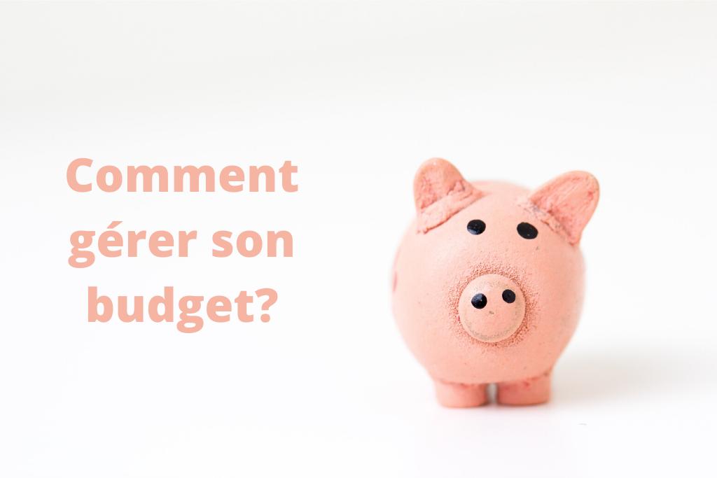 comment gérer son budget?